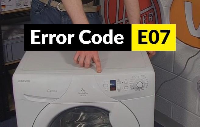 Codigo de error E07 Código de error E07 lavadora Candy y Hoover