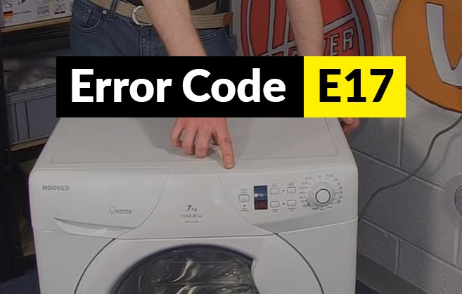 código de error E17 Código de error E17 lavadora Candy y Hoover