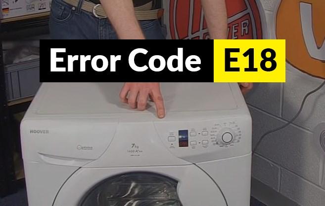 código de error E18 Código de error E18 lavadora Candy y Hoover