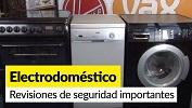 Revisiones de seguridad importantes para tus electrodomésticos